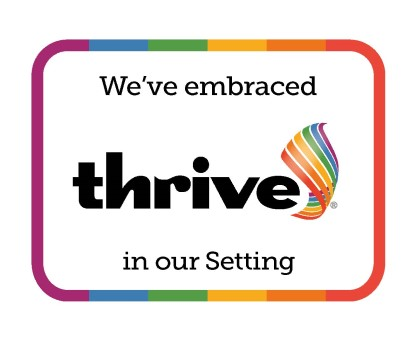 We've embraced Thrive in our setting